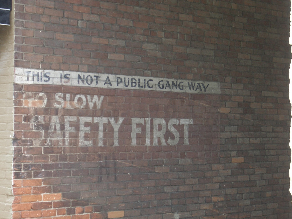 [Picture: This is not a public gang way]