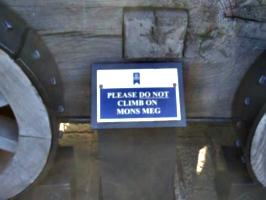 [picture: Please Do Not Climb On Mons Meg]